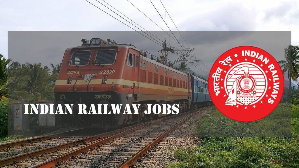 Latest Indian Railway Jobs 2019 RRB Recruitment Notifications